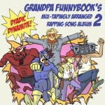 grandpa-funnybook-mixtape-2-to-drop-at-fan-expo