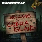 triple-single-for-wordburglars-welcome-to-cobra-island