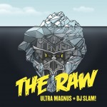 han022-ultra-magnus-dj-slam-the-raw-2015