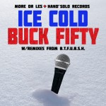more-or-les-celebrates-canadas-150th-birthday-with-ice-cold-buck-fifty