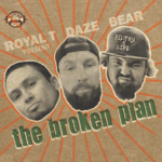 han054-royal-t-daze-big-bear-the-broken-plan