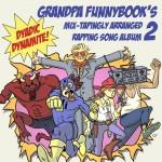 grandpa-funnybook-mixtape-2-to-drop-at-fan-expo