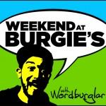 weekend-at-burgies-pilot-episode