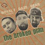 han054-royal-t-daze-big-bear-the-broken-plan